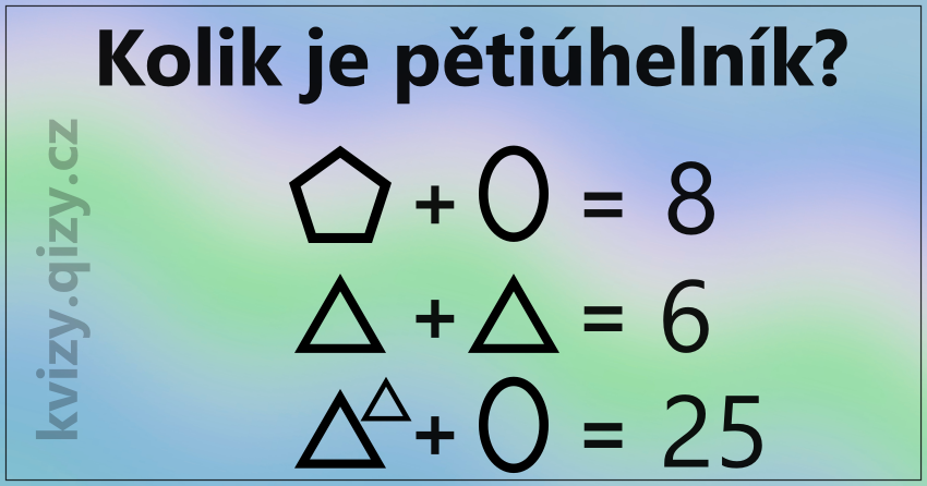 Kolik je pětiúhelník?