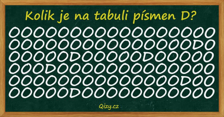 Kolik je na tabuli písmen D?
