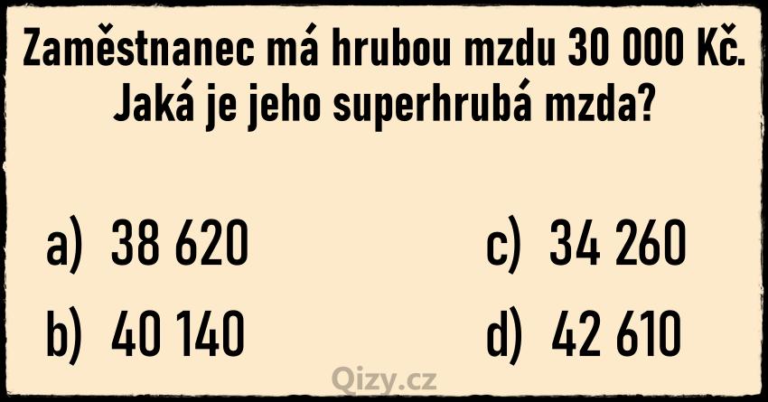 Kvizova Otazka Superhruba Mzda Zamestnance Kalkulace