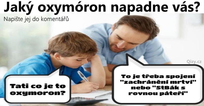 Jaky Oxymoron Vas Napadne
