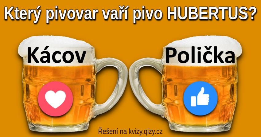 Kvíz Který Pivovar Vaří Pivo Hubertus