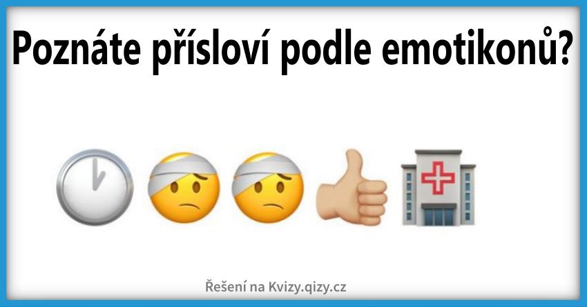 Poznáte české Přísloví Podle Emotikonů čas