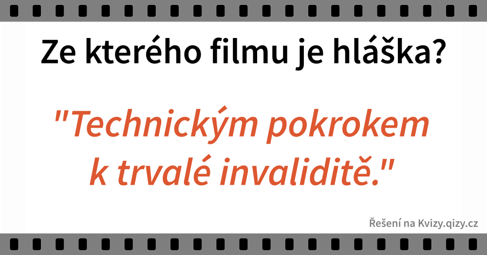 Hlášky Z Filmu Technickym Pokrokem